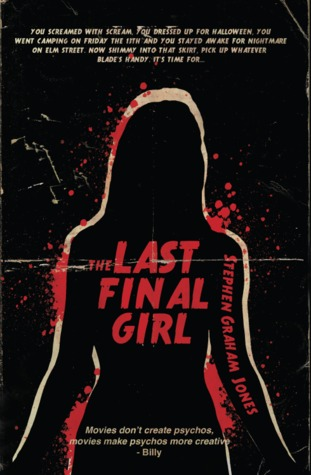 The Last Final Girl by Stephan Graham Jones